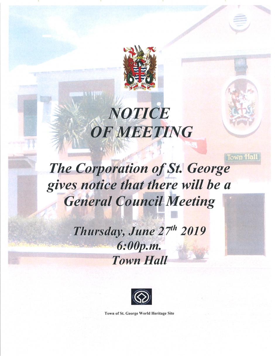 CORPORATION OF ST. GEORGE GENERAL MEETING - 27th JUNE