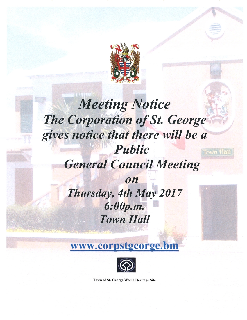 CORPORATION OF ST. GEORGE GENERAL COUNCIL MEETING 4th MAY 2017 at 6 P.M.